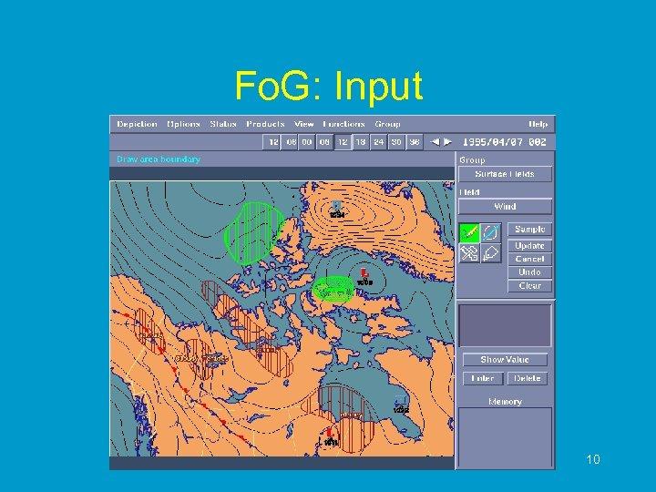 Fo. G: Input 10