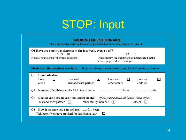 STOP: Input 16