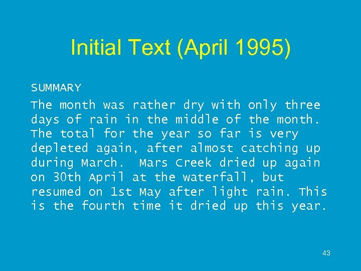 Initial Text (April 1995) SUMMARY The month was rather dry with only three days