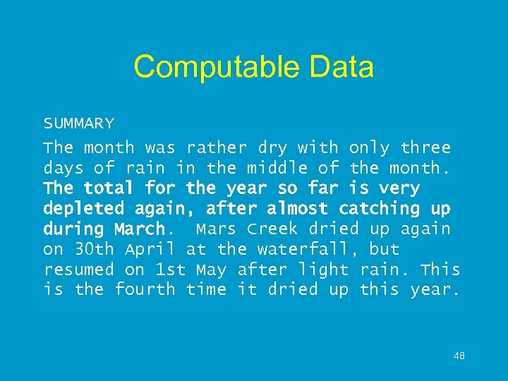 Computable Data SUMMARY The month was rather dry with only three days of rain