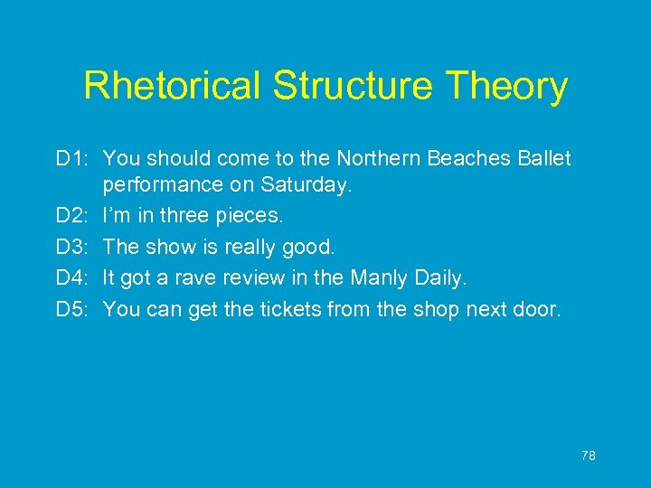 Rhetorical Structure Theory D 1: You should come to the Northern Beaches Ballet performance