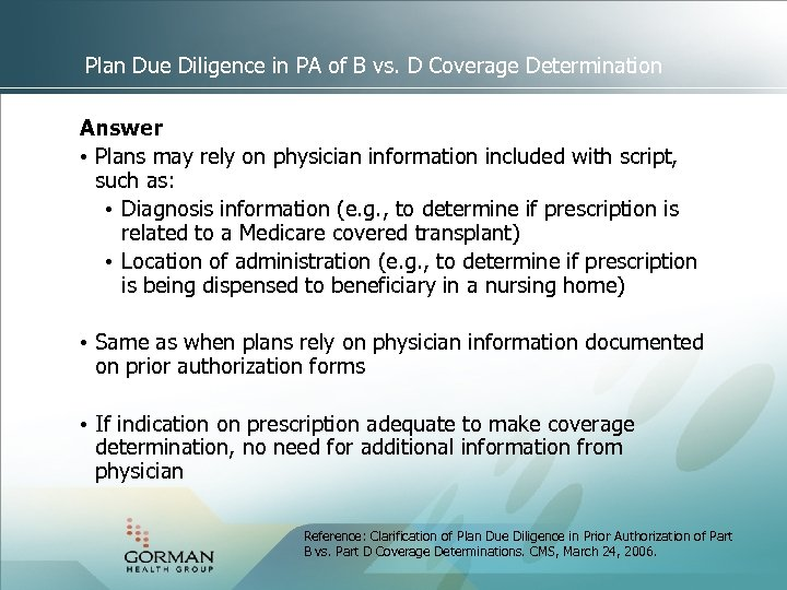 Plan Due Diligence in PA of B vs. D Coverage Determination Answer • Plans