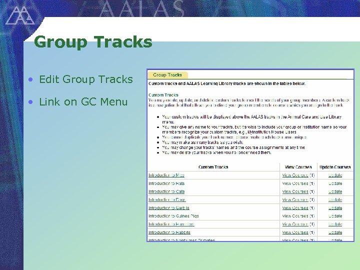 Group Tracks • Edit Group Tracks • Link on GC Menu