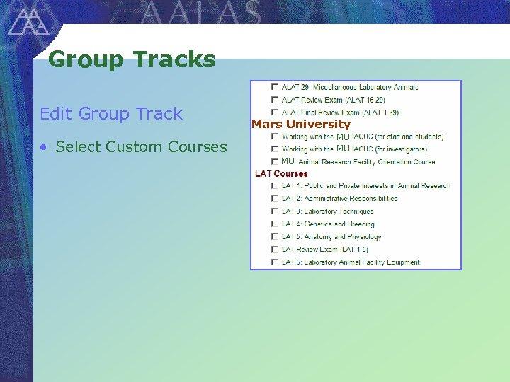 Group Tracks Edit Group Track • Select Custom Courses Mars University MU MU MU