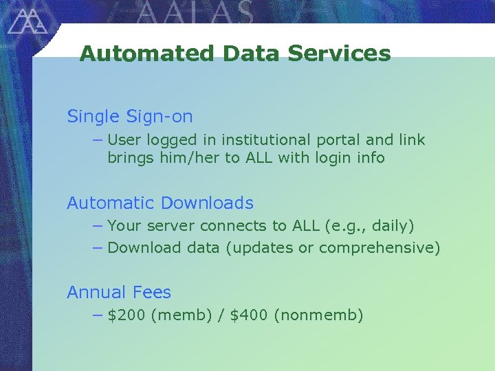 Automated Data Services Single Sign-on − User logged in institutional portal and link brings