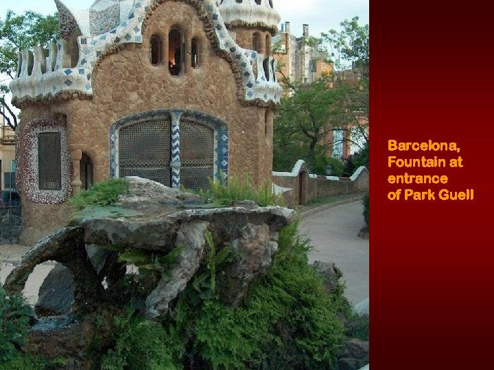 Barcelona, Fountain at entrance of Park Guell