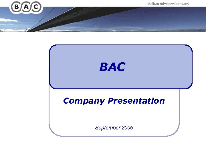 BAC Company Presentation September 2006
