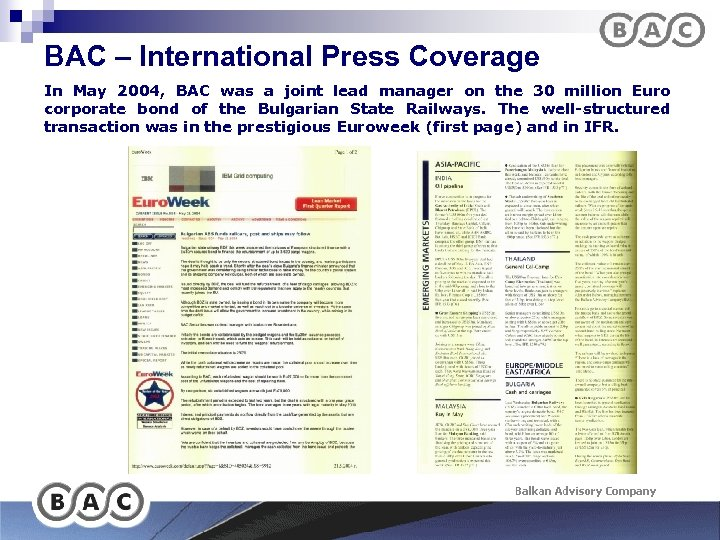 BAC – International Press Coverage In May 2004, BAC was a joint lead manager