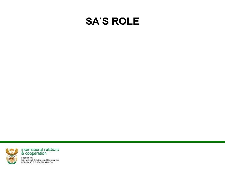 SA'S ROLE