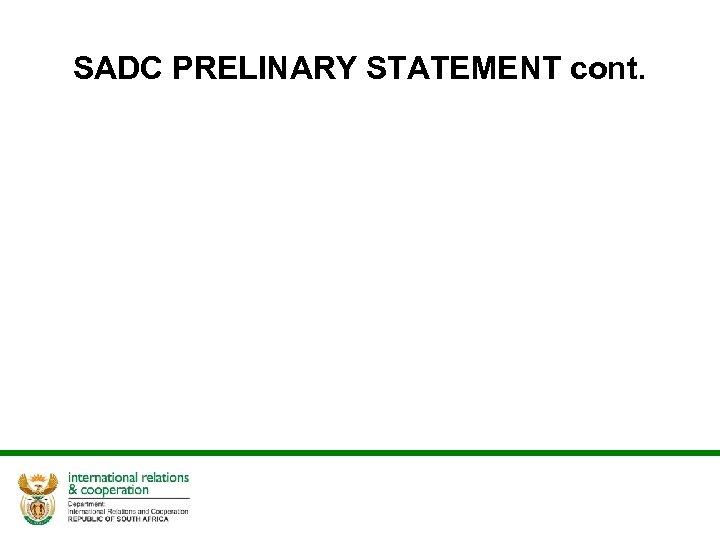 SADC PRELINARY STATEMENT cont.