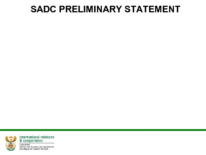 SADC PRELIMINARY STATEMENT