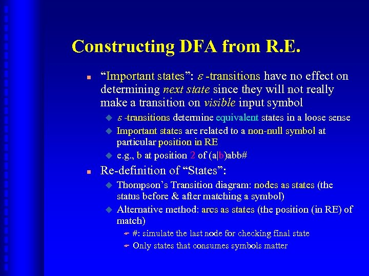 "Constructing DFA from R. E. n ""Important states"": -transitions have no effect on determining"