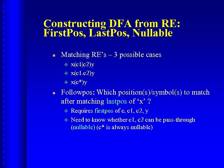 Constructing DFA from RE: First. Pos, Last. Pos, Nullable n Matching RE's – 3