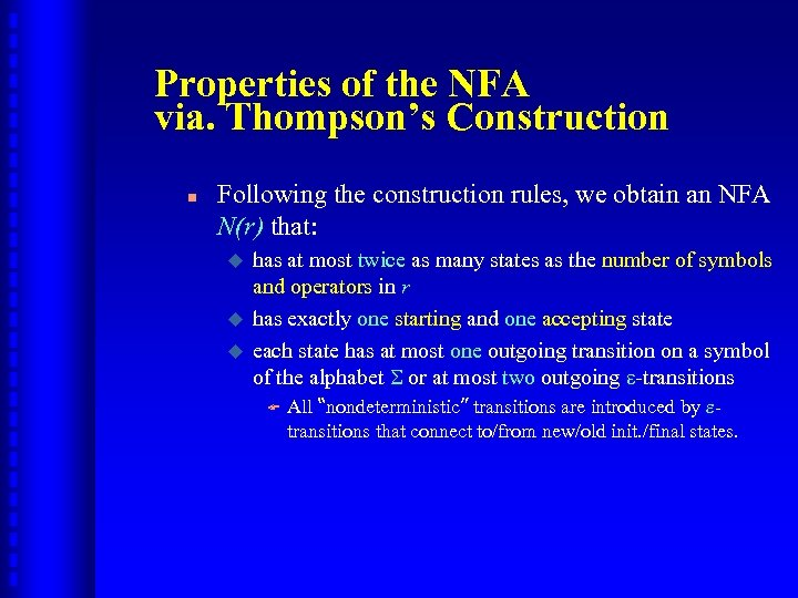 Properties of the NFA via. Thompson's Construction n Following the construction rules, we obtain