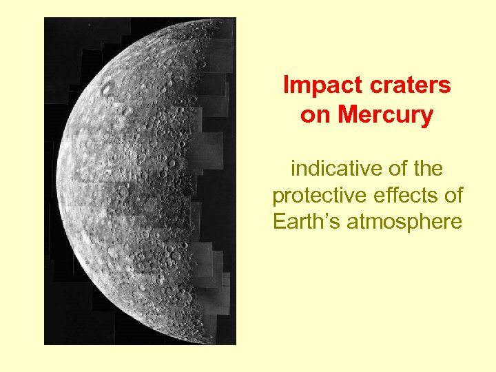 Impact craters on Mercury indicative of the protective effects of Earth's atmosphere