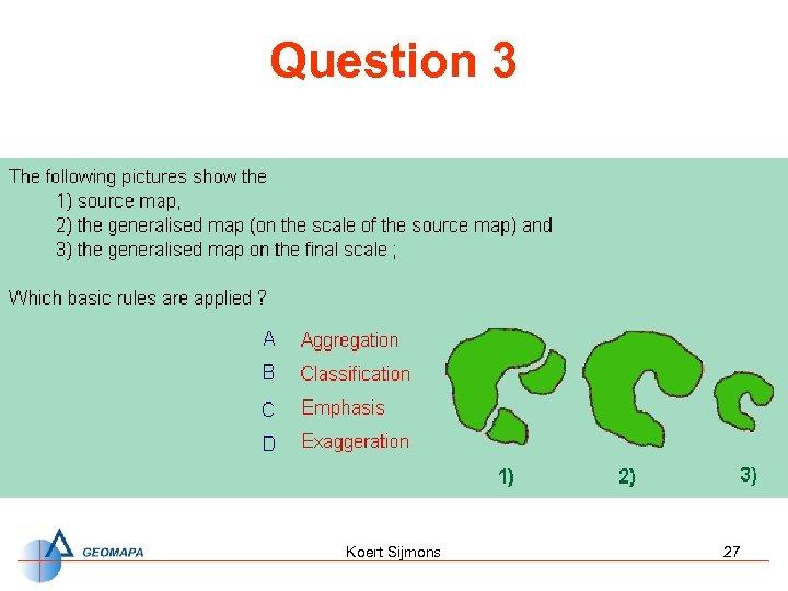 Question 3 Koert Sijmons 27