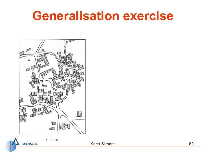 Generalisation exercise Koert Sijmons 59