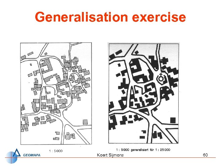 Generalisation exercise Koert Sijmons 60