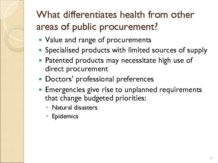 What differentiates health from other areas of public procurement? Value and range of procurements