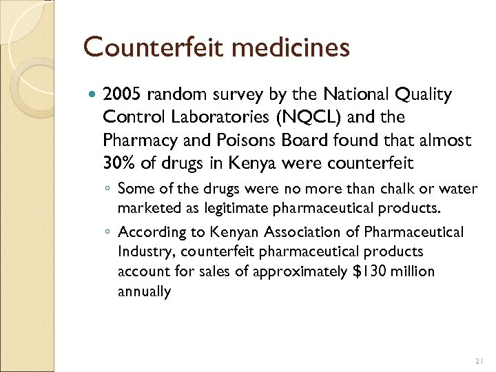 Counterfeit medicines 2005 random survey by the National Quality Control Laboratories (NQCL) and the