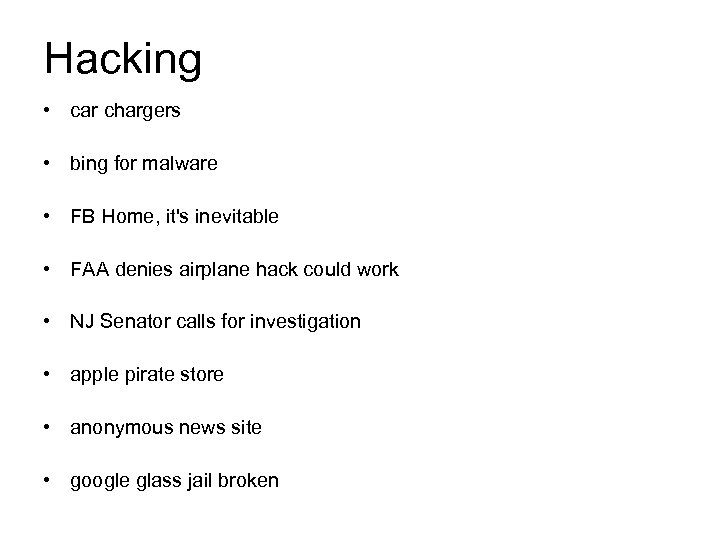 Hacking • car chargers • bing for malware • FB Home, it's inevitable •
