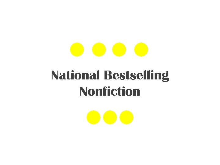 National Bestselling Nonfiction