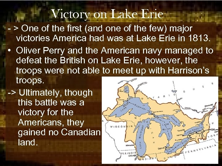 Victory on Lake Erie - > One of the first (and one of the