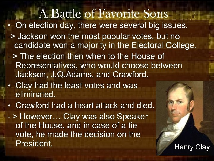 A Battle of Favorite Sons • On election day, there were several big issues.