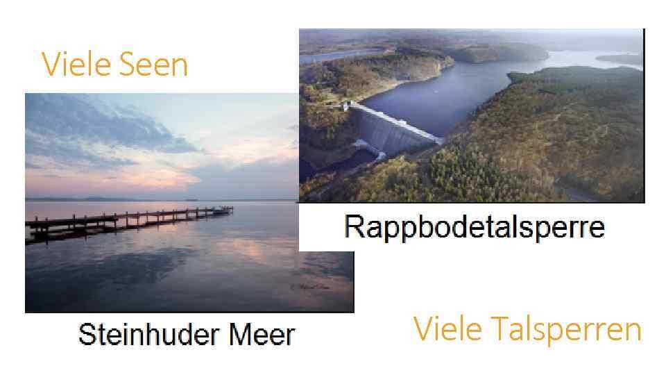 Viele Seen Viele Talsperren