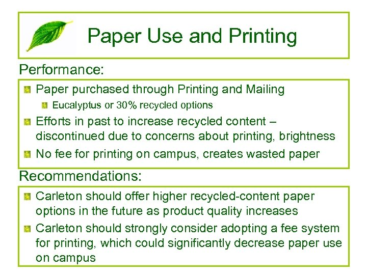 Paper Use and Printing Performance: Paper purchased through Printing and Mailing Eucalyptus or 30%