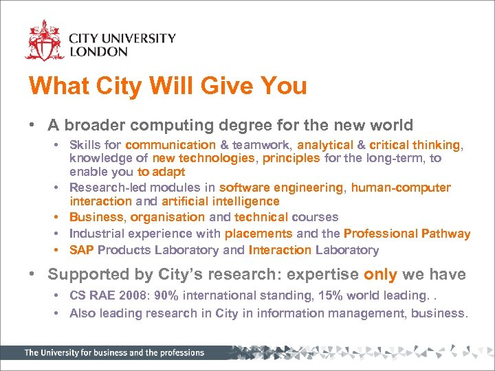 What City Will Give You • A broader computing degree for the new world