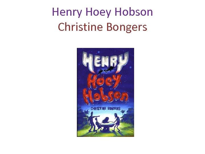 Henry Hoey Hobson Christine Bongers Woolshed Press, Random House Australia