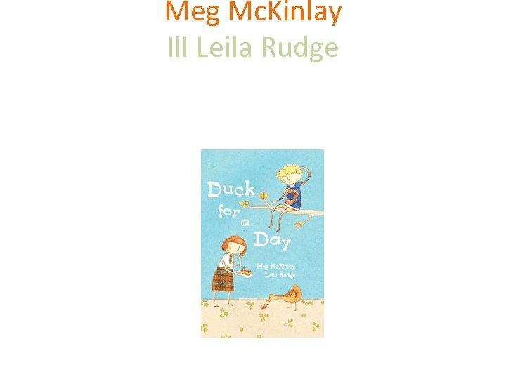 Meg Mc. Kinlay Ill Leila Rudge Walker Books Australia