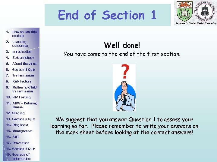 End of Section 1 Partners in Global Health Education 1. How to use this