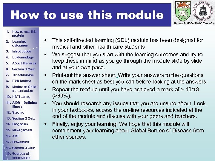 How to use this module 1. How to use this module 2. Learning outcomes