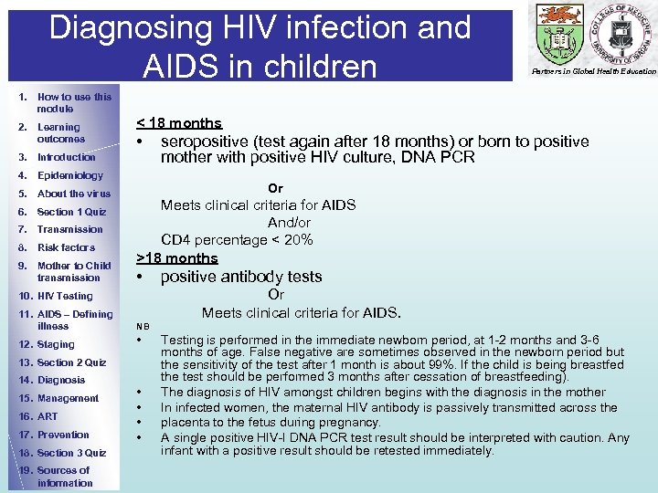 Diagnosing HIV infection and AIDS in children 1. How to use this module 2.