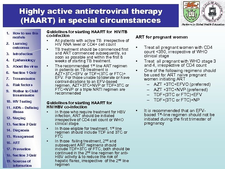 Highly active antiretroviral therapy (HAART) in special circumstances 1. How to use this module
