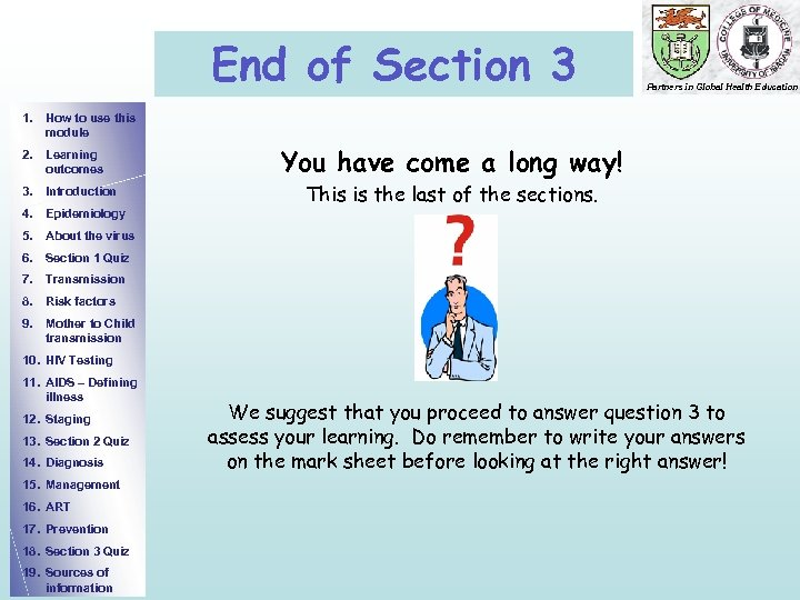 End of Section 3 Partners in Global Health Education 1. How to use this