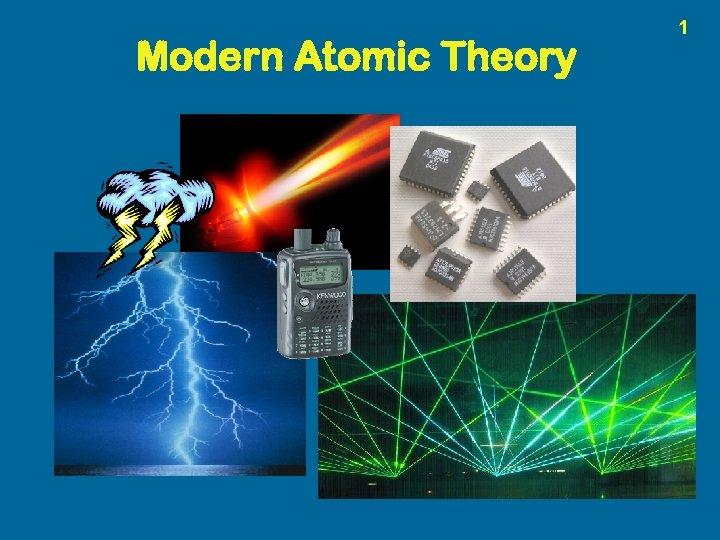 Modern Atomic Theory 1