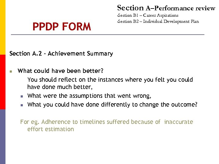 Section A–Performance review Section B 1 – Career Aspirations • Section B 2 –