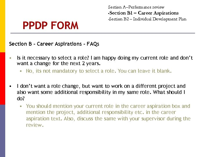 Section A–Performance review Section B 1 – Career Aspirations • PPDP FORM Section B