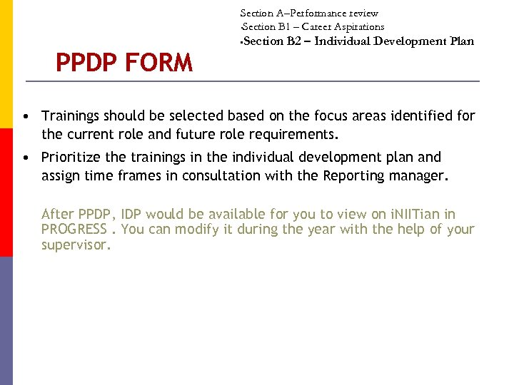 Section A–Performance review • Section B 1 – Career Aspirations PPDP FORM Section B