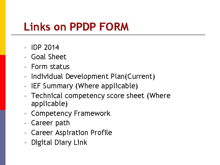 Links on PPDP FORM – – – – – IDP 2014 Goal Sheet Form