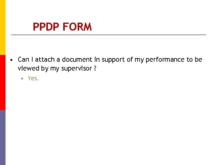 PPDP FORM • Can I attach a document in support of my performance to