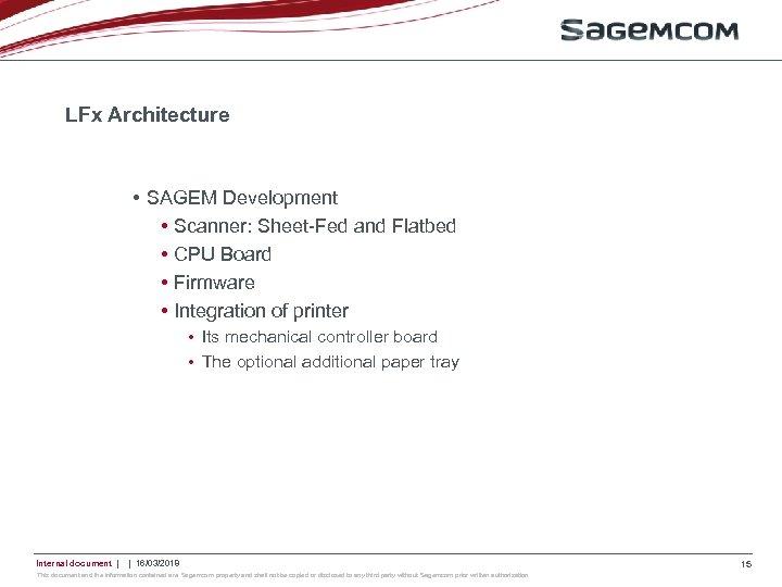 LFx Architecture • SAGEM Development • Scanner: Sheet-Fed and Flatbed • CPU Board •
