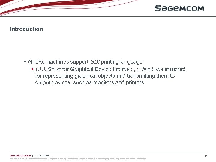 Introduction • All LFx machines support GDI printing language • GDI, Short for Graphical