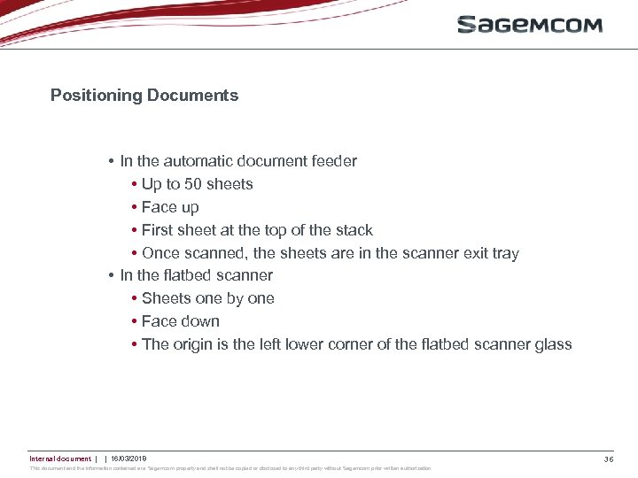 Positioning Documents • In the automatic document feeder • Up to 50 sheets •