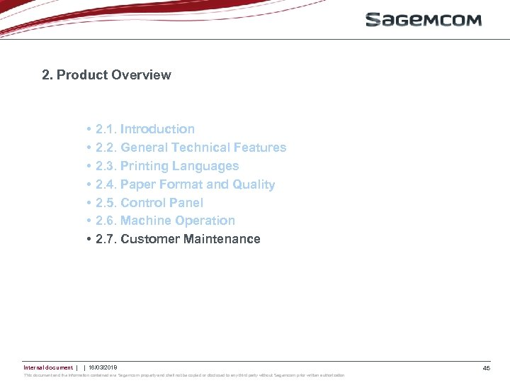 2. Product Overview • • Internal document   2. 1. Introduction 2. 2. General