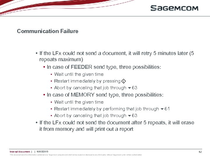 Communication Failure • If the LFx could not send a document, it will retry