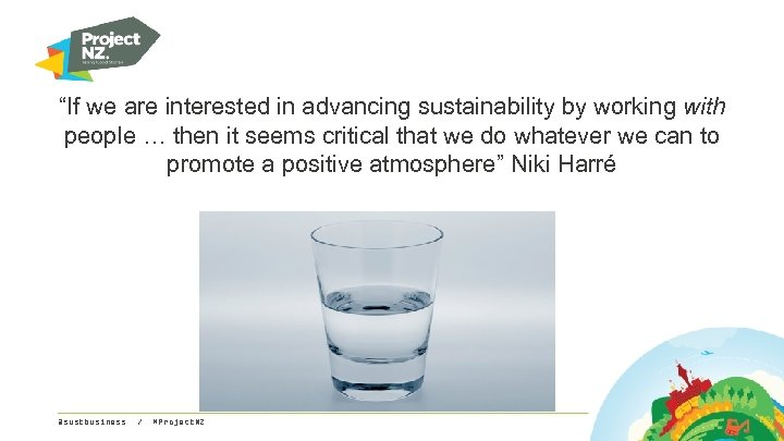 """""""If we are interested in advancing sustainability by working with people … then it"""